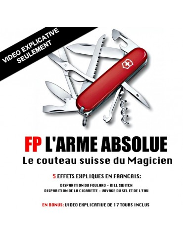 VIDEO FP L'ARME ABSOLUE